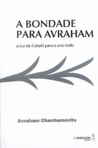 A Bondade para Avraham