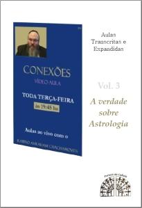 A verdade sobre Astrologia